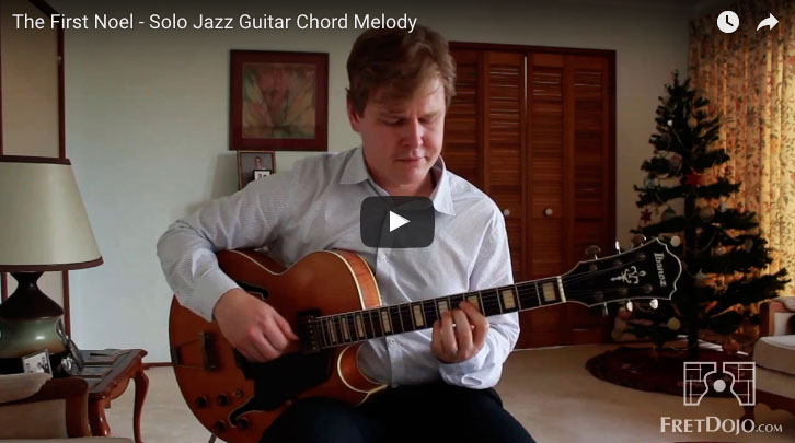 It's Christmas – Solo Jazz Guitar Style! (First Noel Chord Melody)