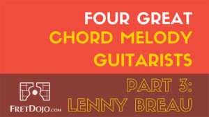 Lenny-Breau-4-Great-Chord-Melody-Players-Part-3