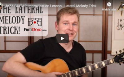 JAZZ GUITAR Improvisation Lesson – Lateral Melody Trick